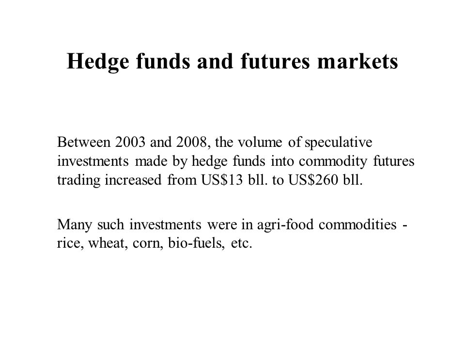 Hedge funds and futures markets
