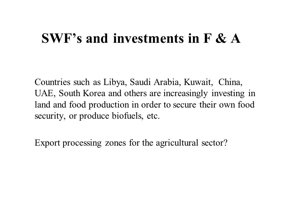 SWF's and investments in F & A