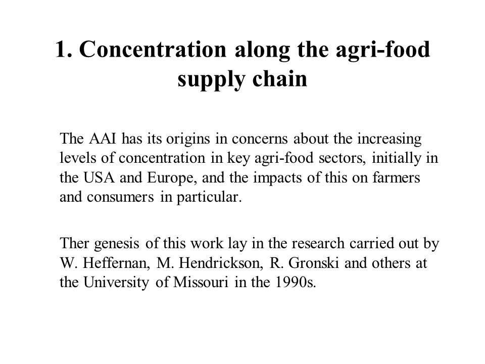 1. Concentration along the agri-food supply chain
