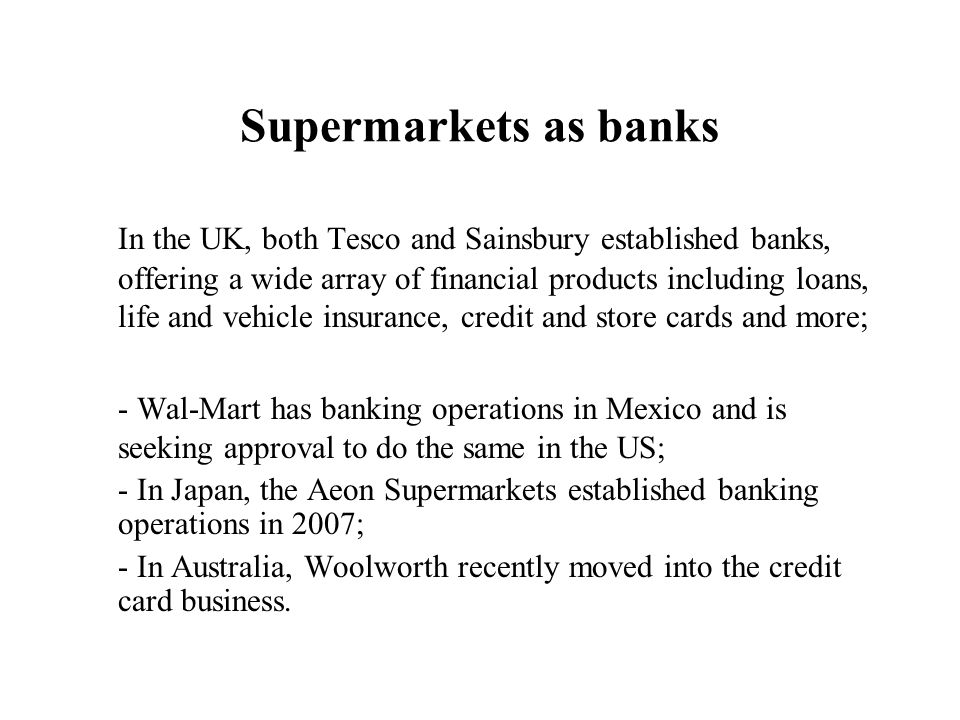 Supermarkets as banks