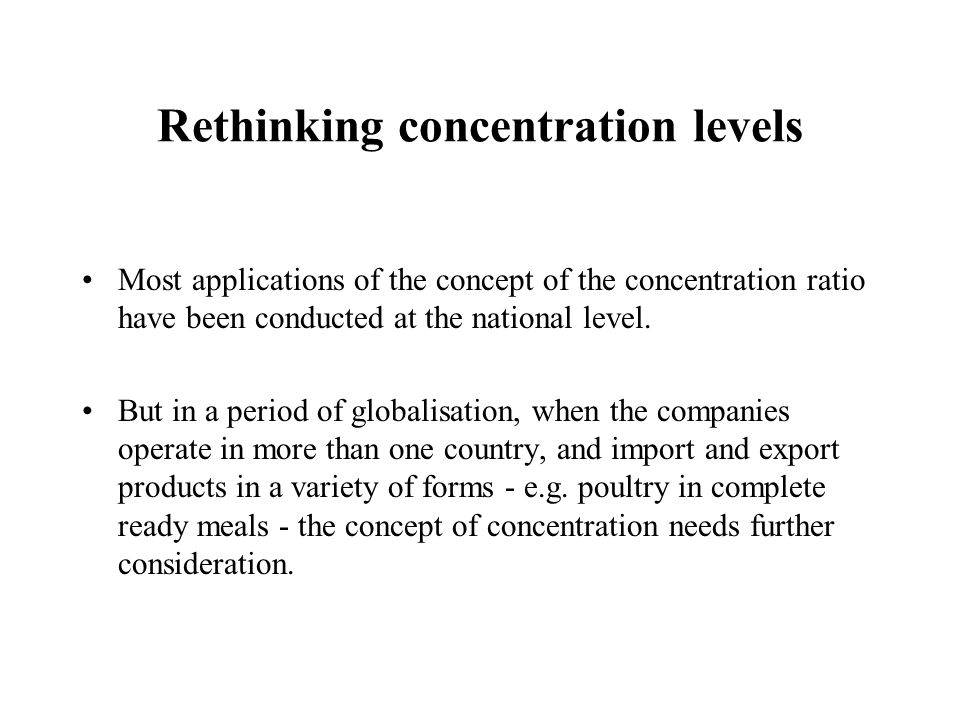 Rethinking concentration levels