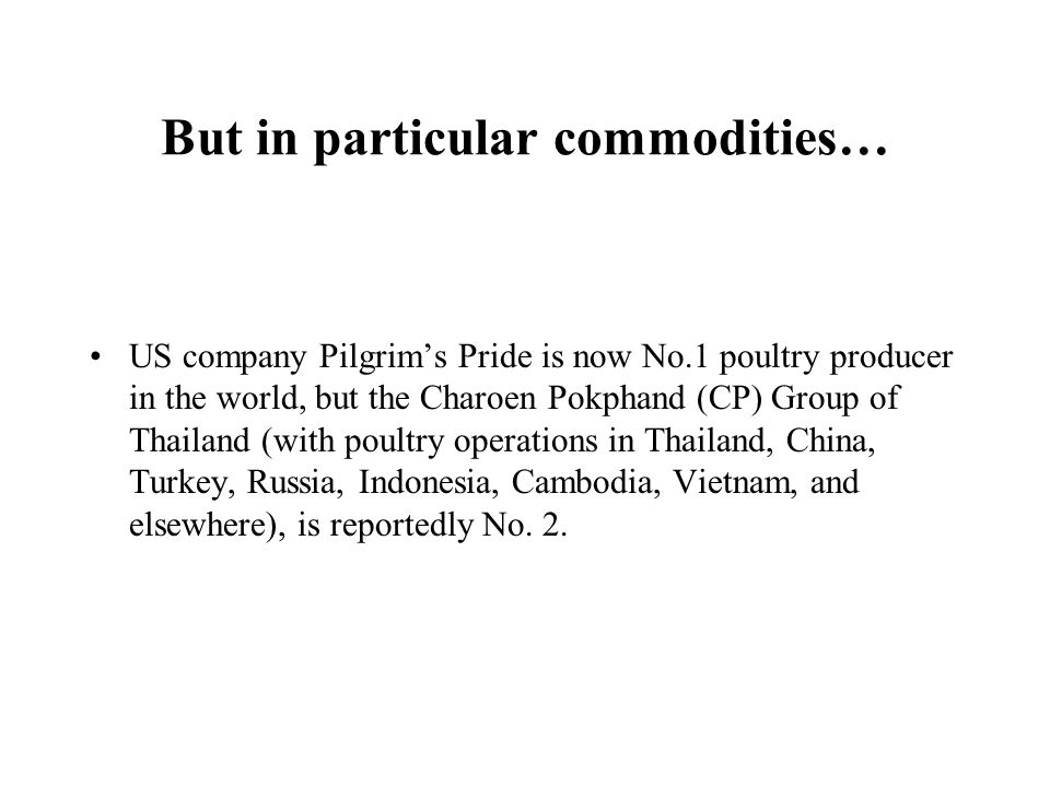 But in particular commodities…