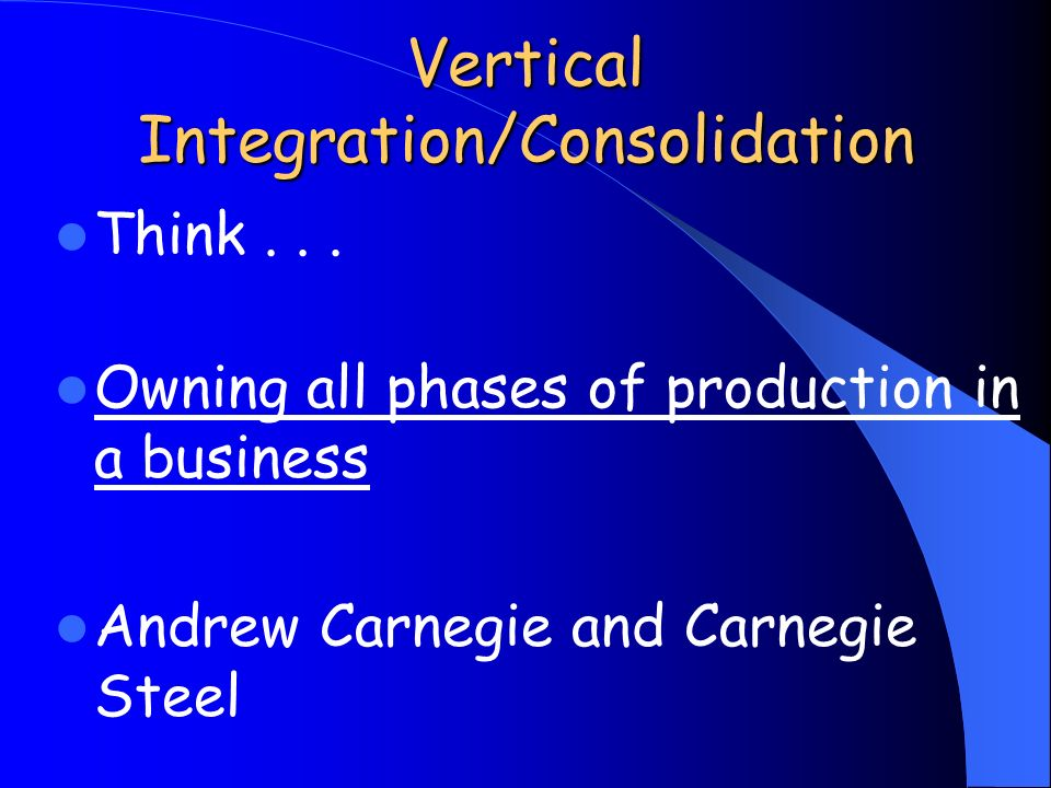 vertical integration Vertical integration and horizontal integration are business strategies that companies use to consolidate their position among competitors what is vertical integration vertical.