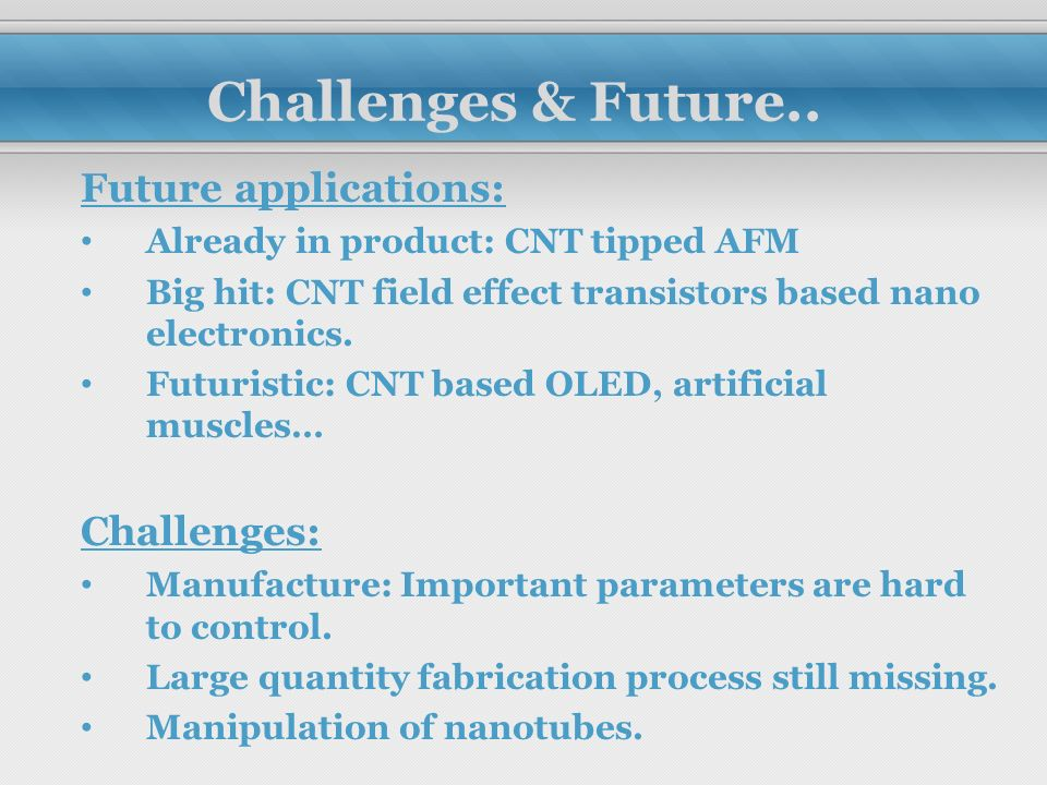 Future challenges to the field of