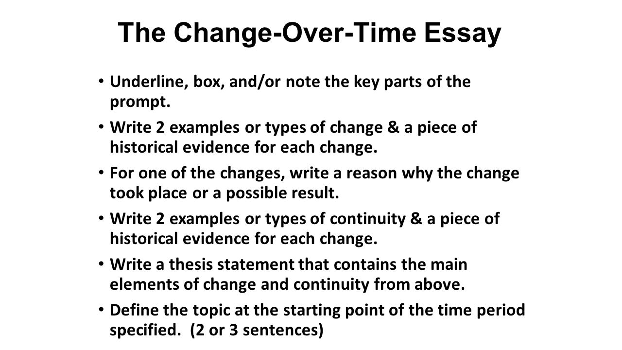 continuity and change essay the This website contains notes, id's, and videos to aid you in studying for your ap world history course the continuity and change essay.