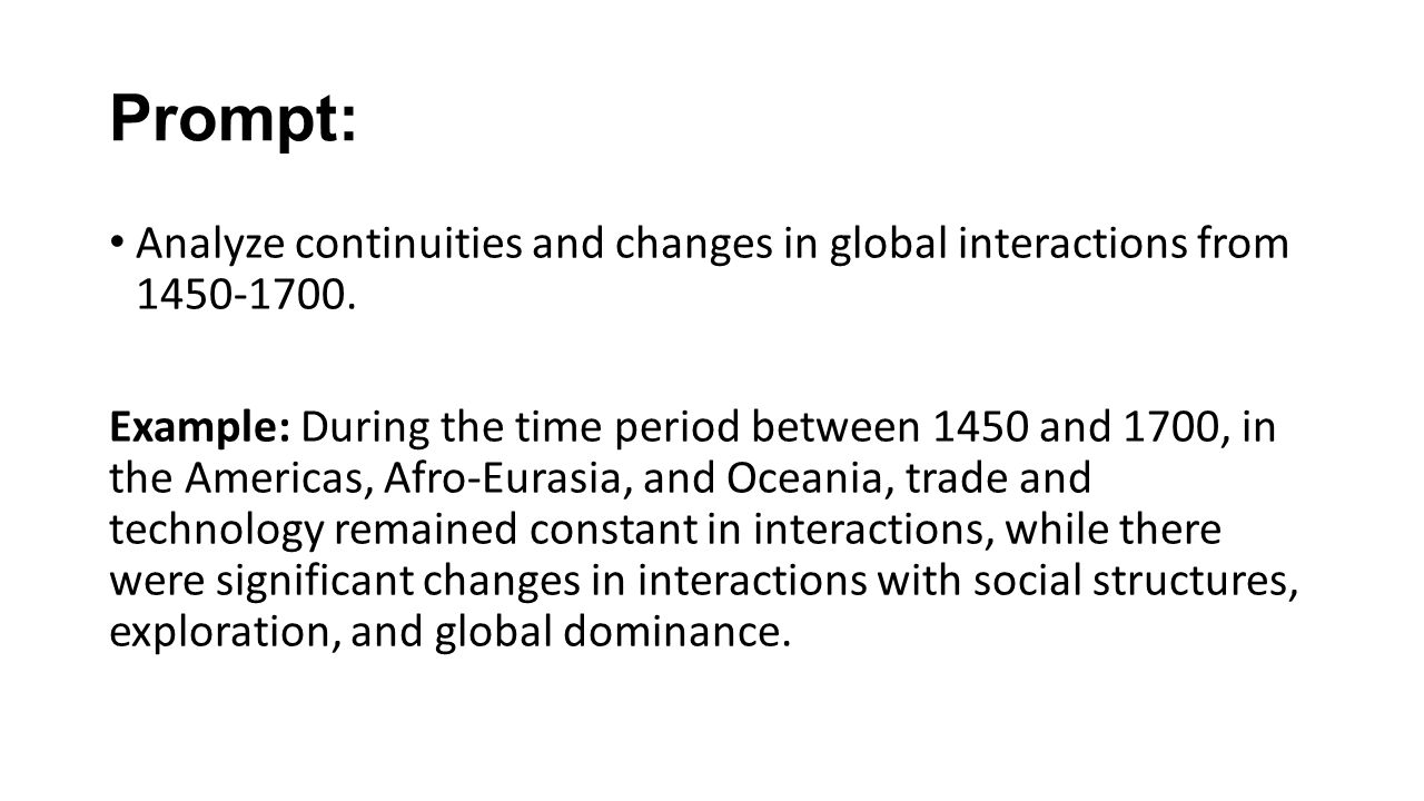 the continuity and change over time essay  ppt download also prompt analyze continuities and changes in global interactions from