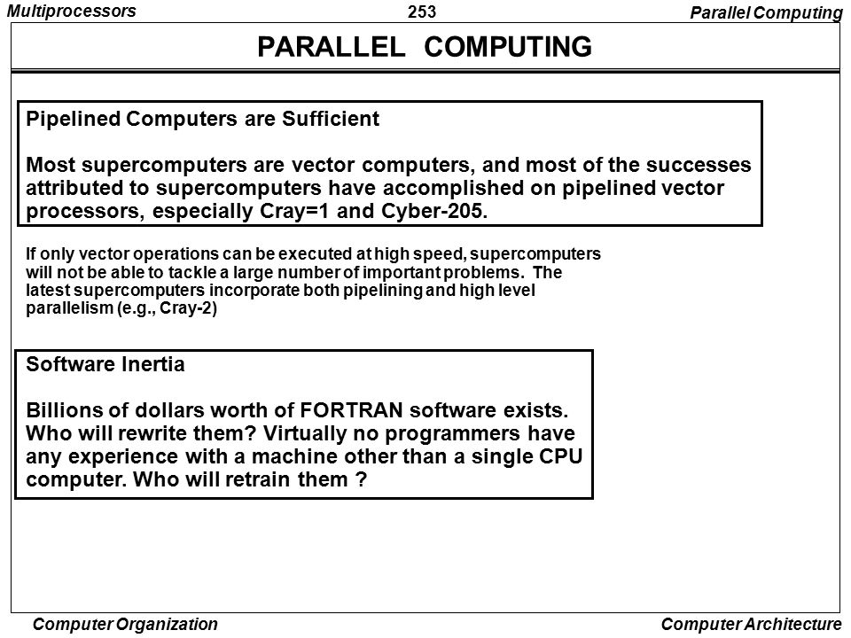 PARALLEL COMPUTING Pipelined Computers are Sufficient