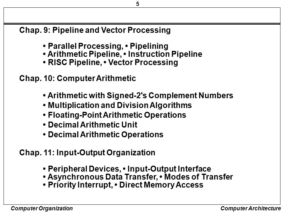 Chap. 9: Pipeline and Vector Processing