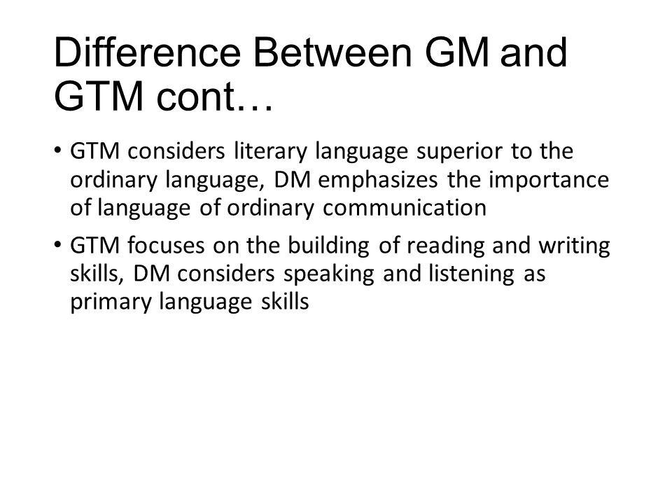 Difference Between GM and GTM cont…