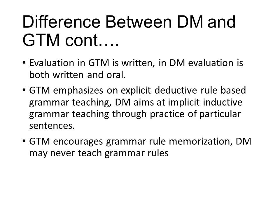 Difference Between DM and GTM cont….