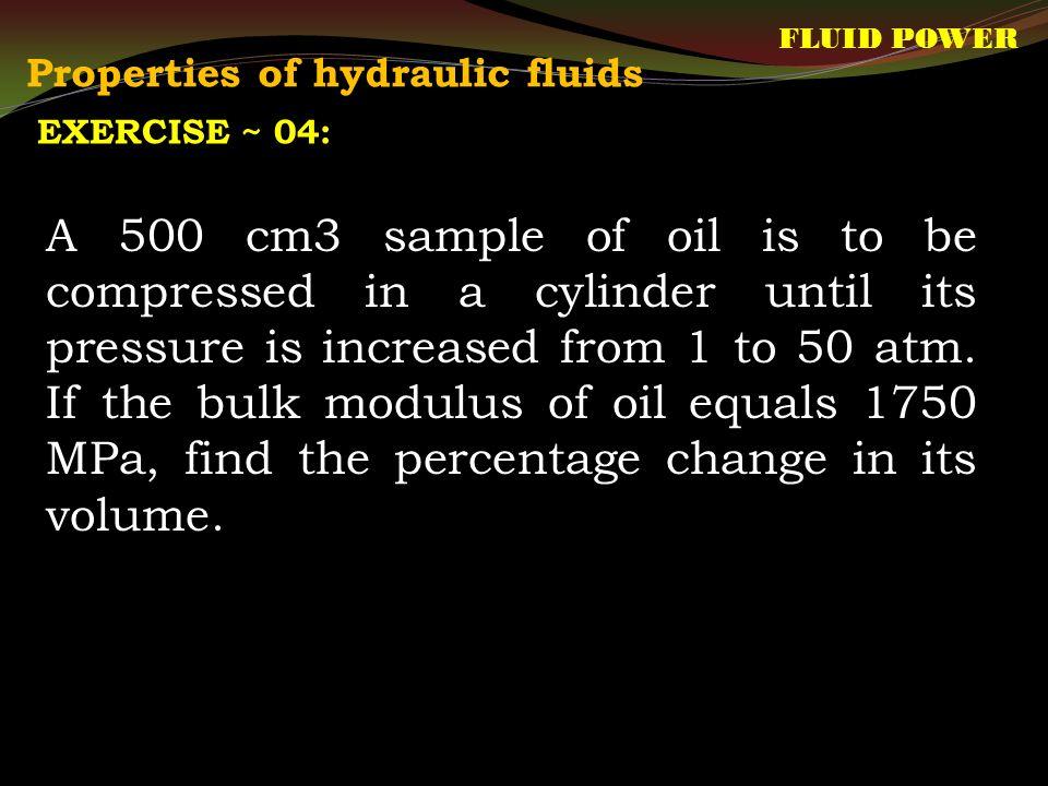 Properties of hydraulic fluids