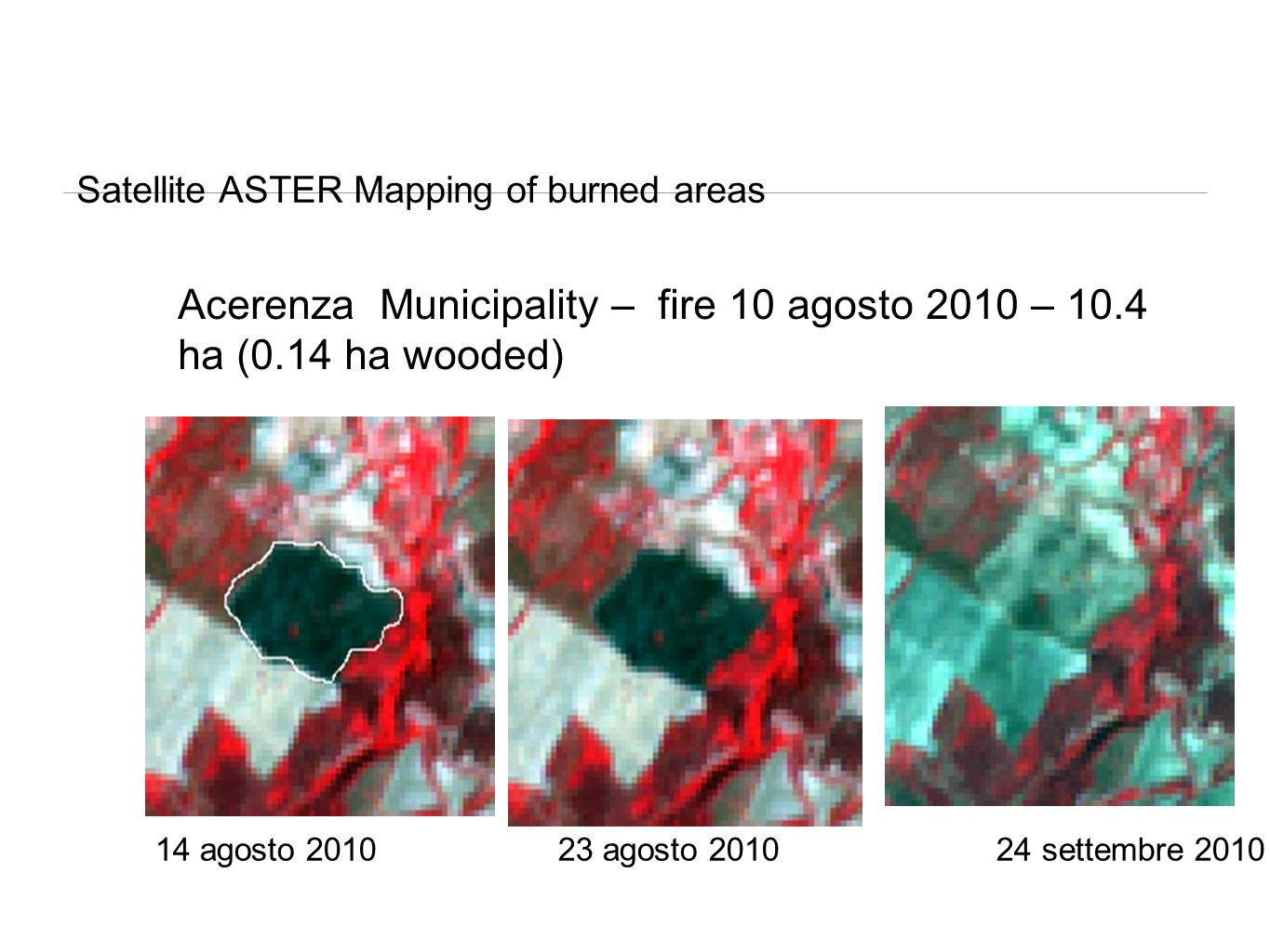 Satellite ASTER Mapping of burned areas