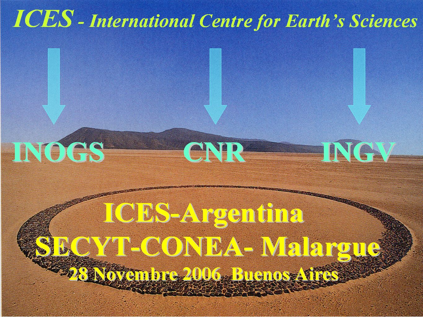 ICES - International Centre for Earth's Sciences