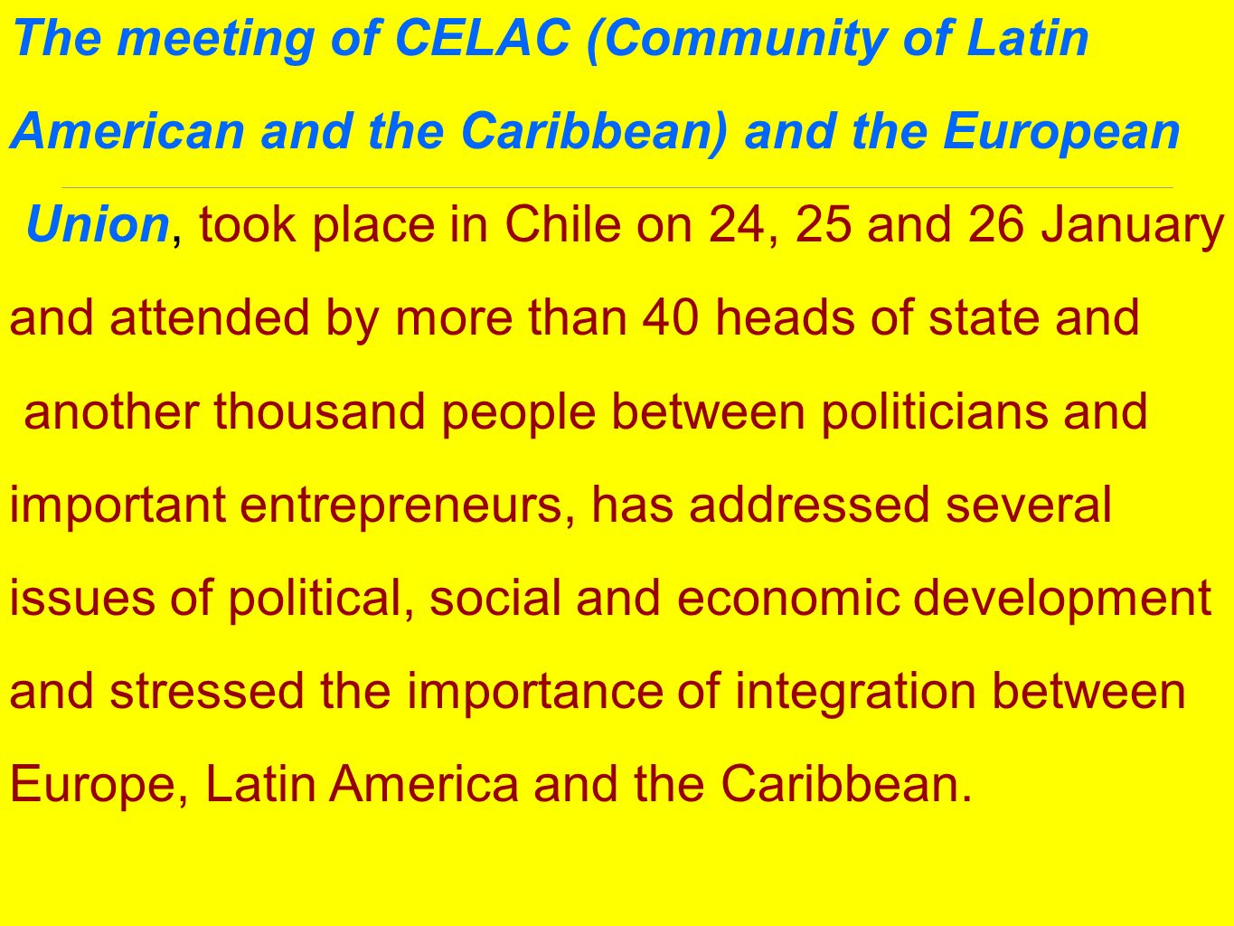The meeting of CELAC (Community of Latin