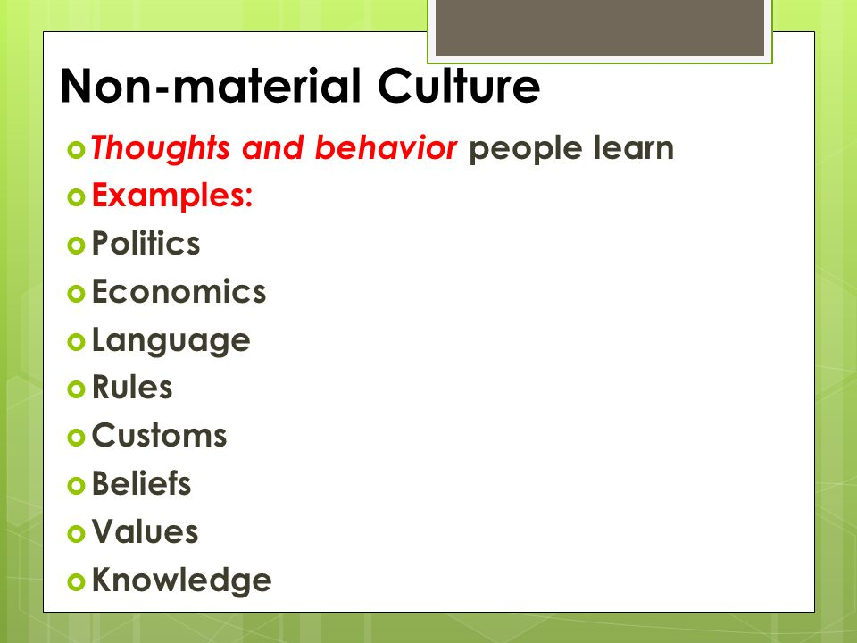 non material culture essay No one in other majors will be more sensitive than us about the relationship between language and culture since we are english majors the exact nature of the relationship between language and culture has fascinated, and continues to fascinate, people from a wide variety of backgrounds.