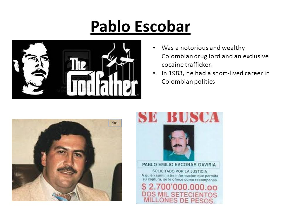 A biography of pablo escobar a south american drug lord
