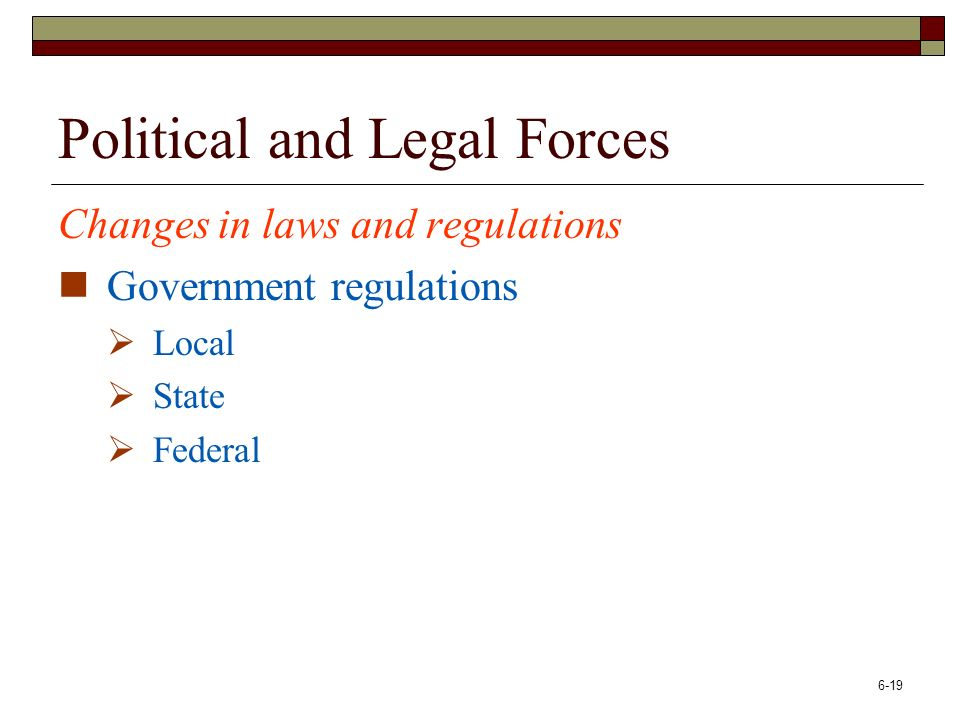 legal and political forces in relationship to customer service