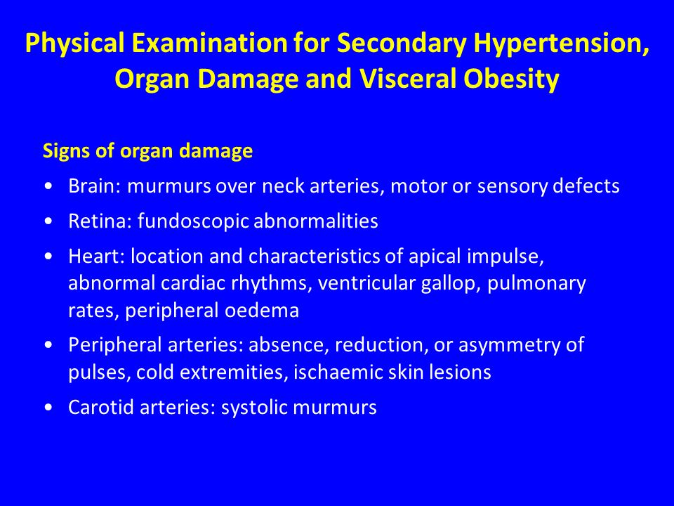 Physical Examination for Secondary Hypertension, Organ Damage and Visceral Obesity