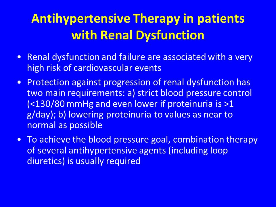 Antihypertensive Therapy in patients with Renal Dysfunction