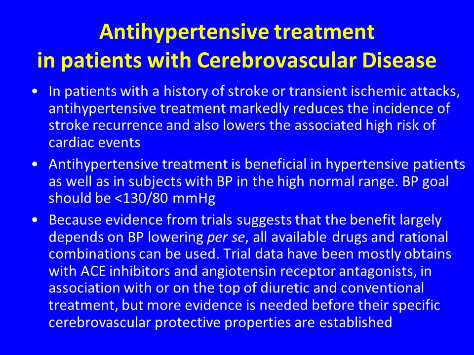 Antihypertensive treatment in patients with Cerebrovascular Disease
