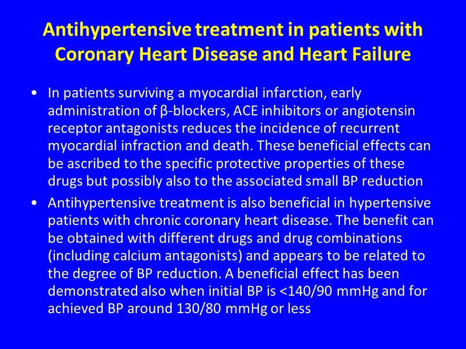 Antihypertensive treatment in patients with Coronary Heart Disease and Heart Failure