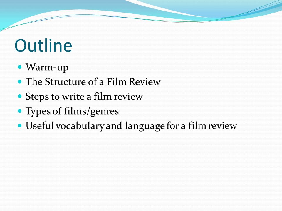outline of a movie review Mapping out a screenplay, script outline alternative outline malayalam short film - hd outline - films pixar (#1) films were originally recorded onto plastic film which was shown through a movie projector onto a large screen (in other words, an analog recording process.