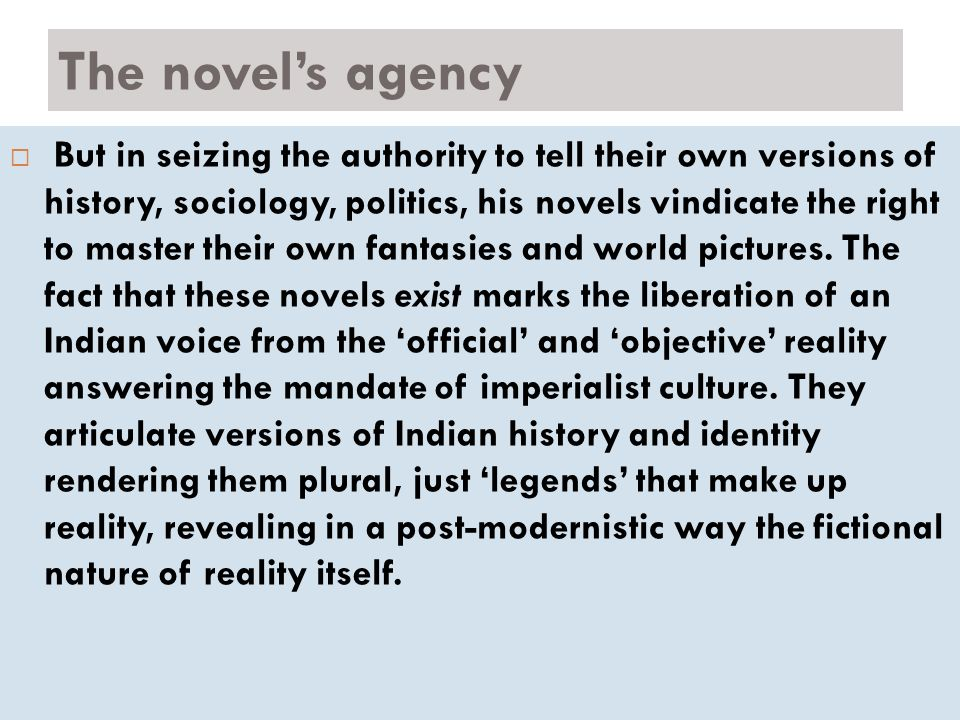 The novel's agency