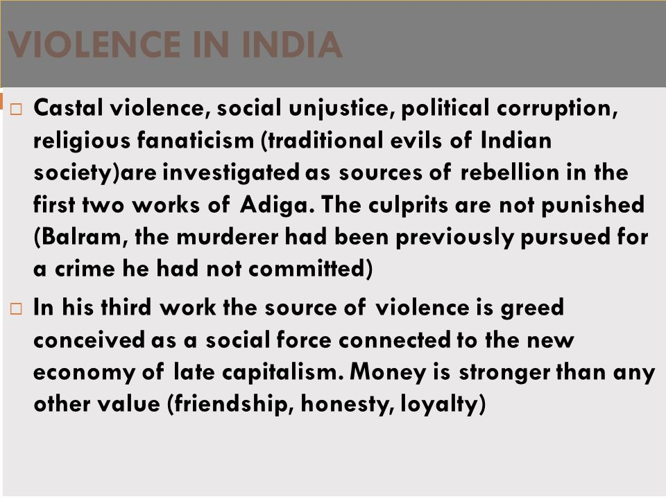 VIOLENCE IN INDIA