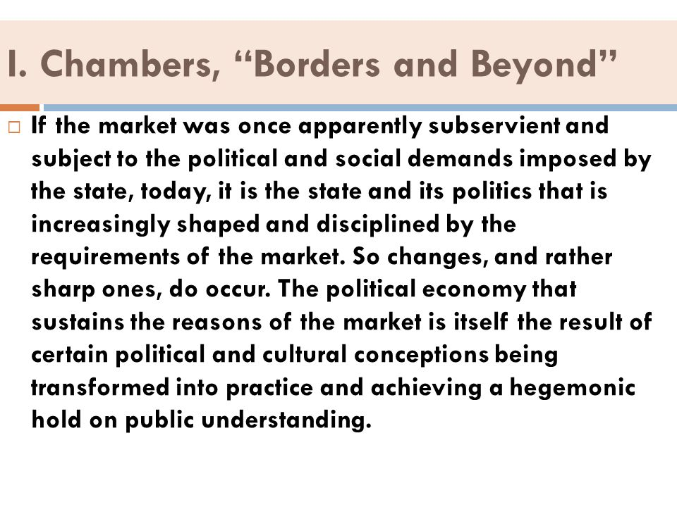 I. Chambers, Borders and Beyond