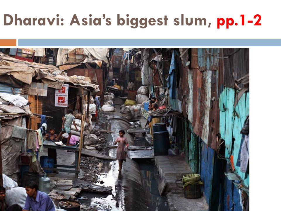 Dharavi: Asia's biggest slum, pp.1-2