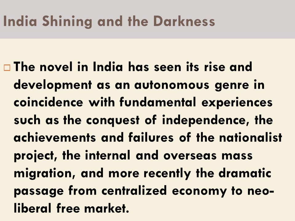 India Shining and the Darkness