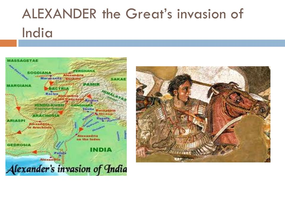 ALEXANDER the Great's invasion of India