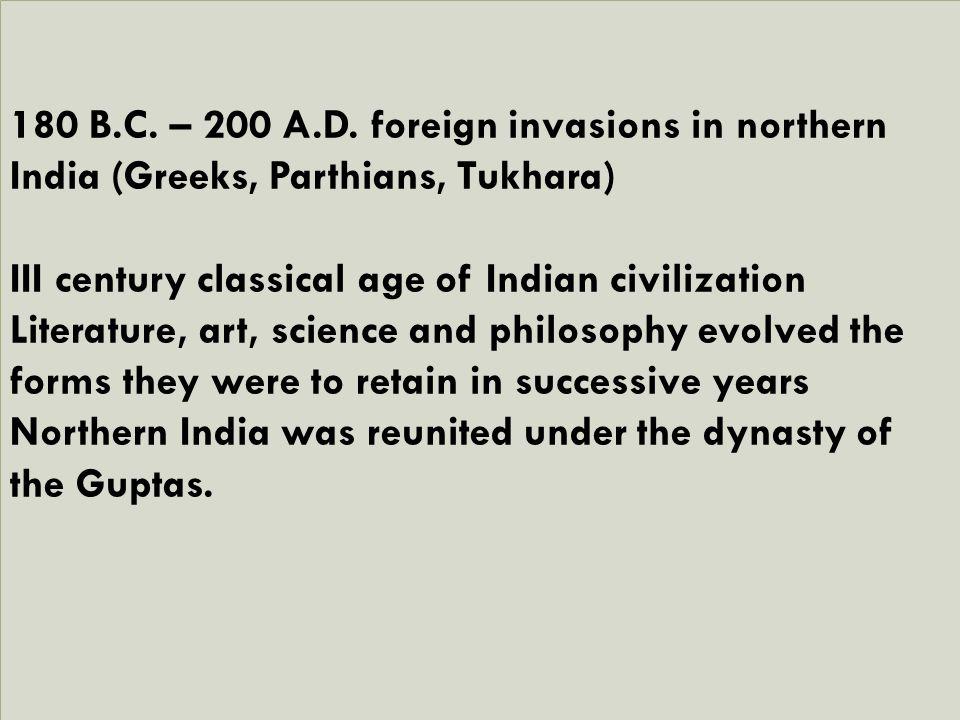 180 B.C. – 200 A.D.