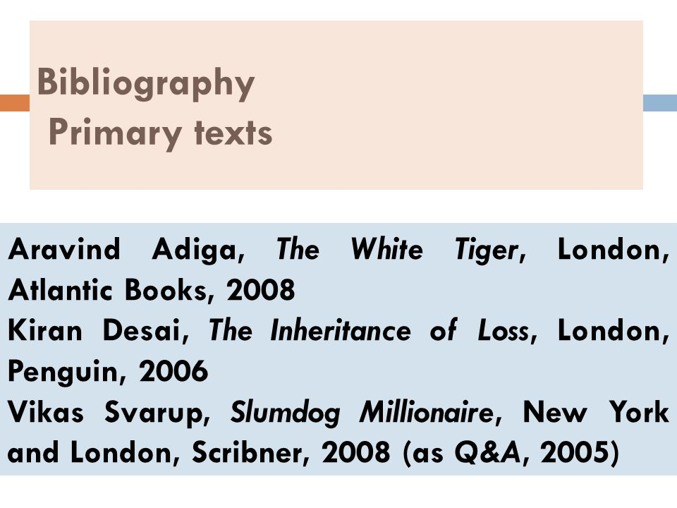 Bibliography Primary texts