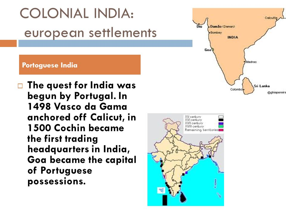 COLONIAL INDIA: european settlements