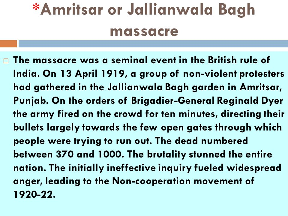 *Amritsar or Jallianwala Bagh massacre