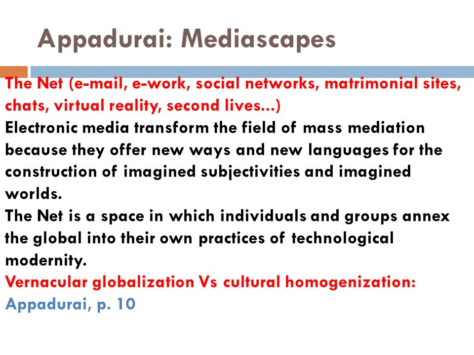 Appadurai: Mediascapes