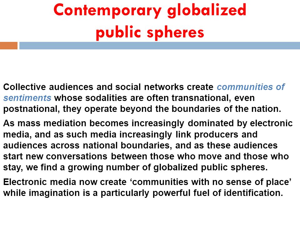 Contemporary globalized public spheres