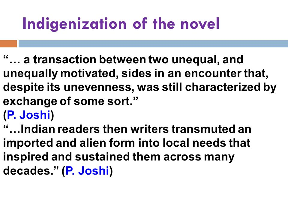 Indigenization of the novel