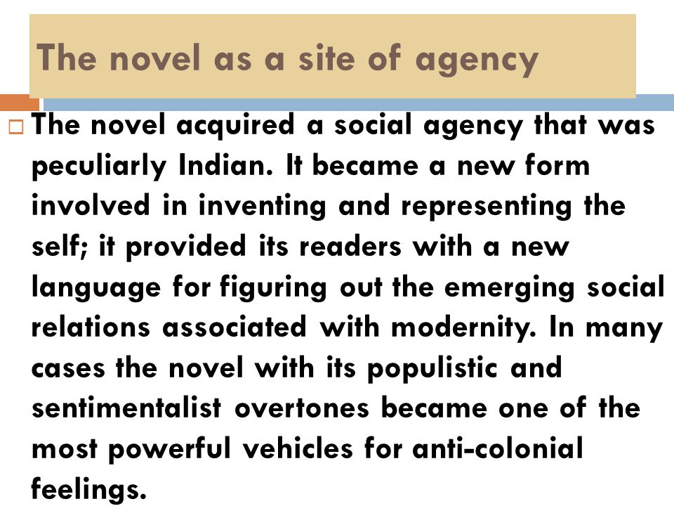 The novel as a site of agency