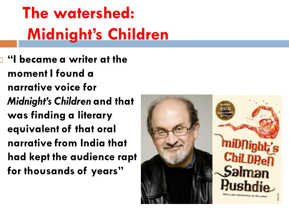 The watershed: Midnight's Children