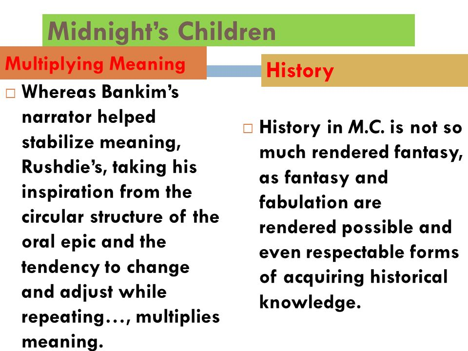 Midnight's Children History Multiplying Meaning