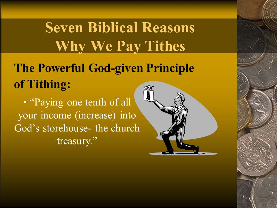 the different reasons why we give tithes Here are 5 powerful reasons to give tithes and today i am going to give you 5 reasons why it is in your best interest to give tithes and offerings 1 we are.
