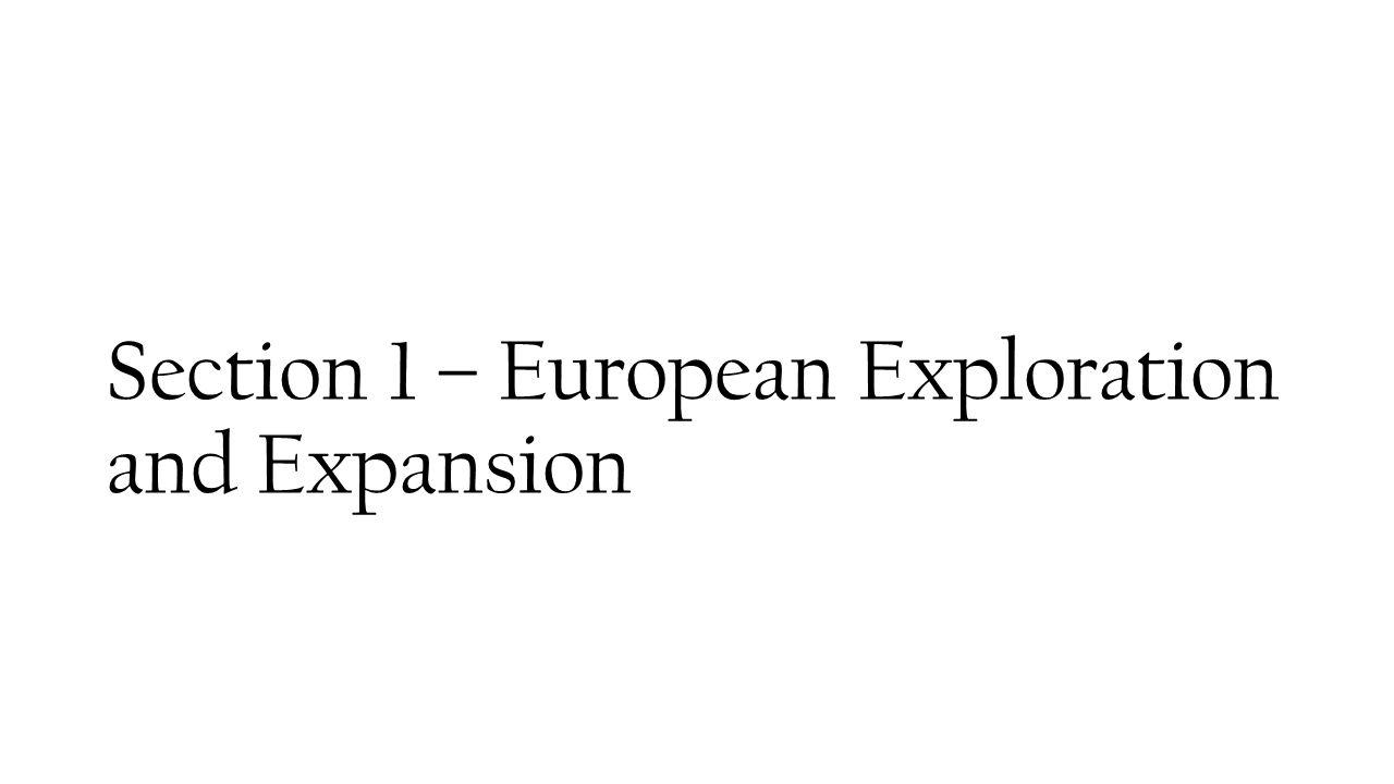 worksheet Age Of Exploration Worksheet chapter 17 the age of exploration ppt download 2 section 1 european and expansion