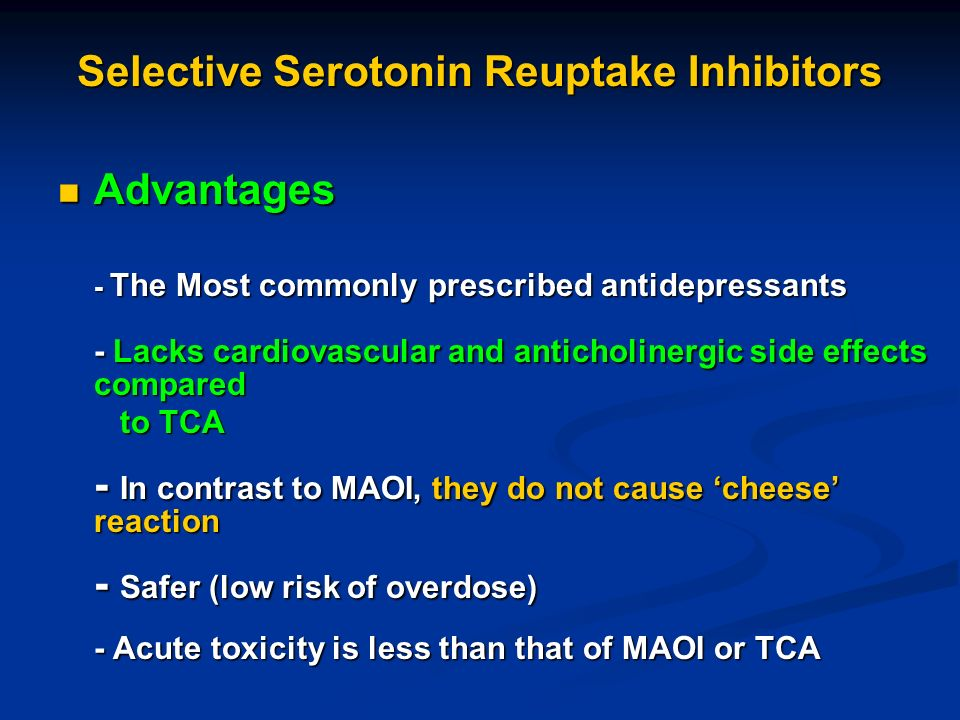the main characteristics of seratonin reuptake inhibitors