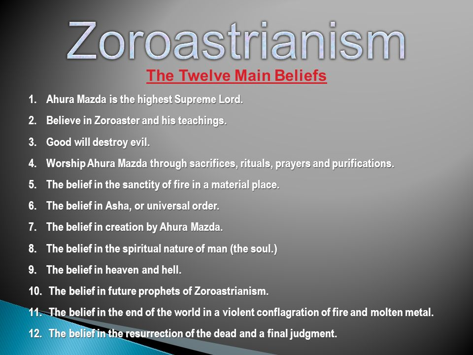 an overview of zoroastrianism Zoroastrianism has played a significant role in the development of the world's   of zoroastrianism from its beginnings to the present description of the sacred.