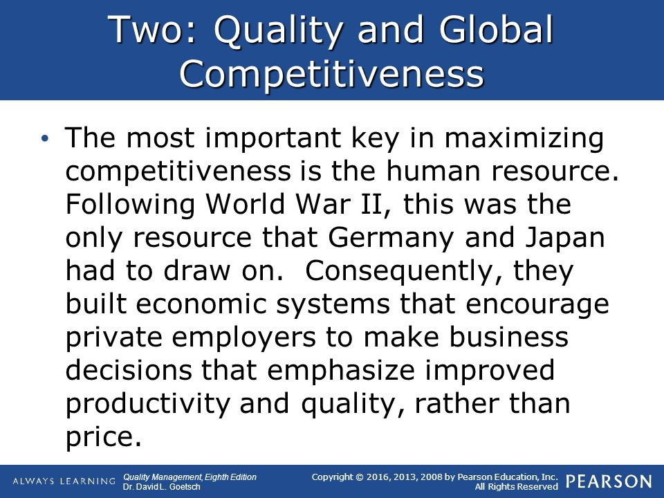 total quality management in competitive globalisation Therefore, in brief, quality and total quality management (tqm) implemented total quality management systems in order to be competitive in the global market.