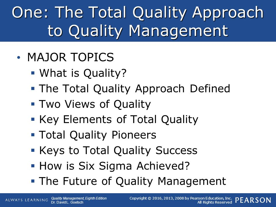 the total quality management approach During the past ten years, total quality management (tqm) has had a major impact on business manage- ment practices, and has been adopted by such high profile corporations as general motors, motorola, and xerox (gabor, 1990) more recently, tqm has begun to spread to many government organizations' tqm.