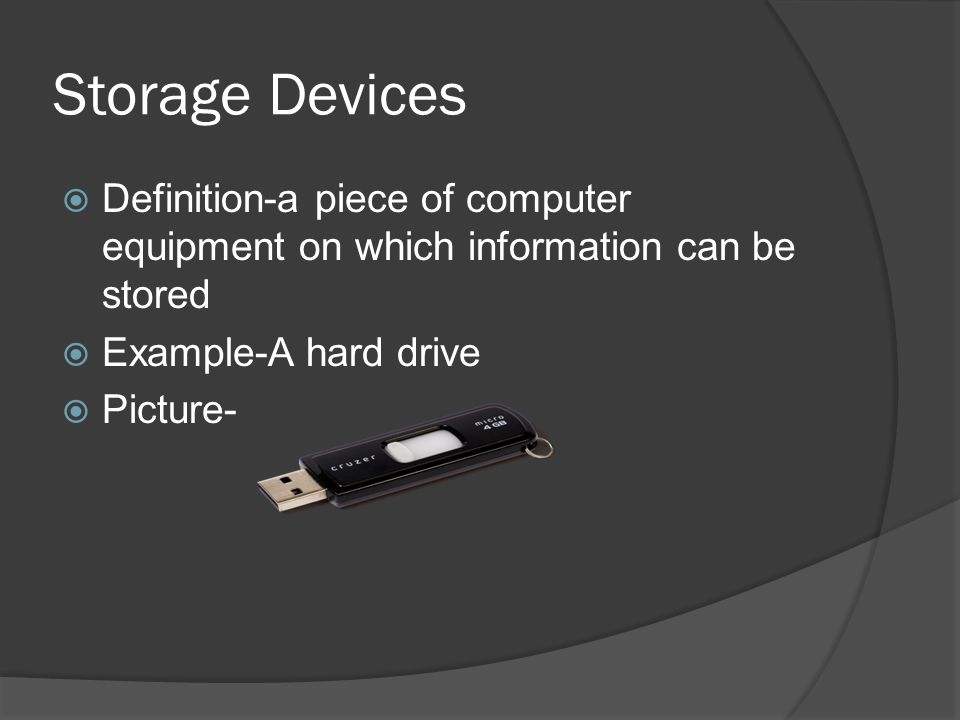 10 Storage Devices Definition A