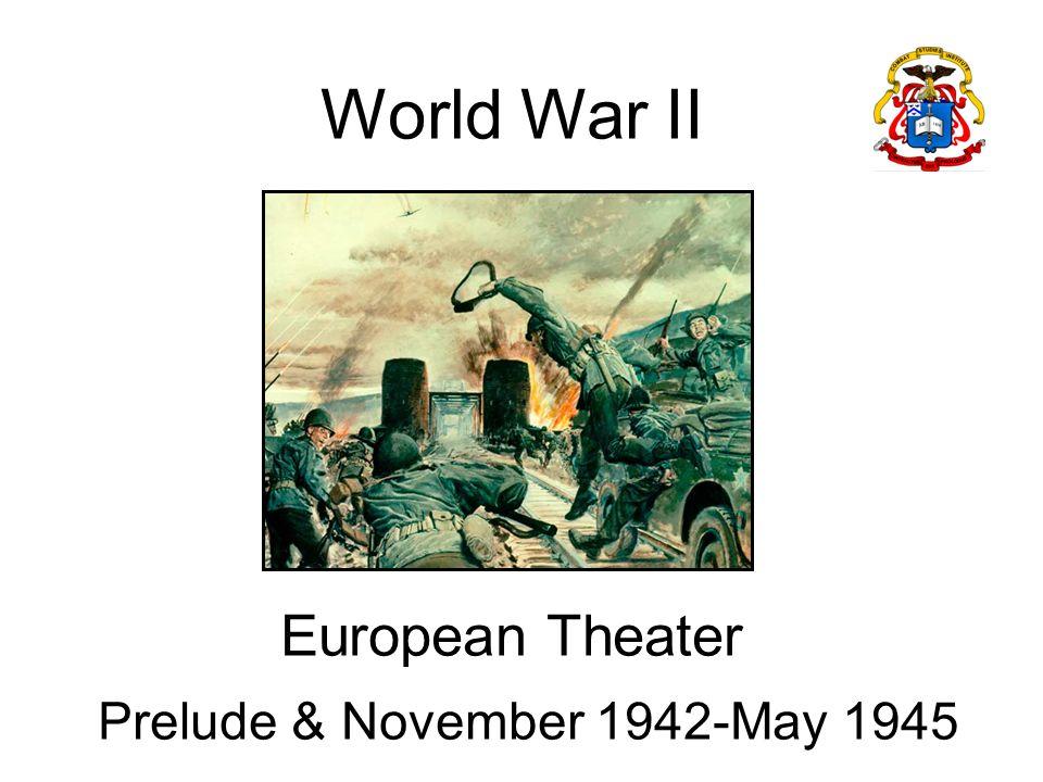 Prelude & November 1942-May 1945